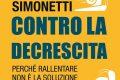 Decrescere e rincrescere: Luca Simonetti contro la decrescita
